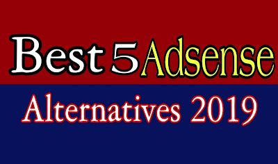 Google AdSense Alternatives,best adsense alternatives network 2019,Siztalk