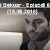 Yll i Bekuar - Episodi 61 (15.08.2018)
