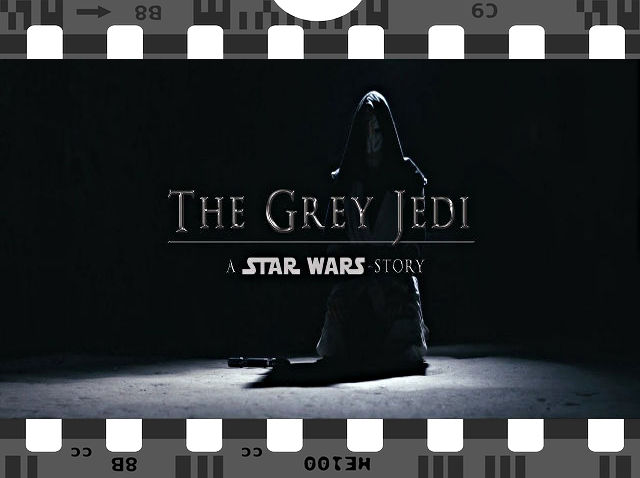 The Grey Jedi - A Star Wars Story - Fan Film en VOSTFR