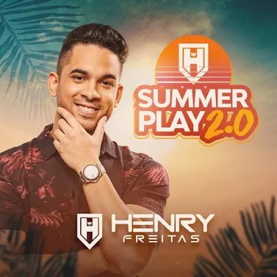 Henry Freitas - Summer Play 2.0 - Promocional - 2020