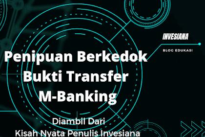 Pengalaman Ditipu Dengan Bukti Transfer M-Banking Palsu
