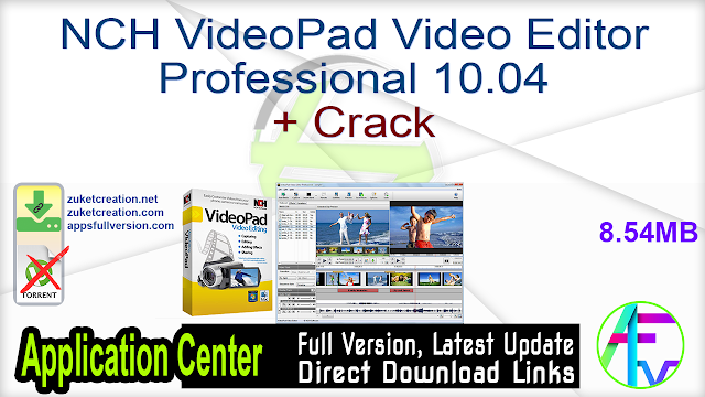 NCH VideoPad Video Editor Professional 10.04 + Crack