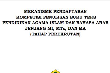 Mekanisme Kompetisi Penulisan Buku Teks Pendidikan Agama Islam dan Bahasa Arab MI MTs dan MA