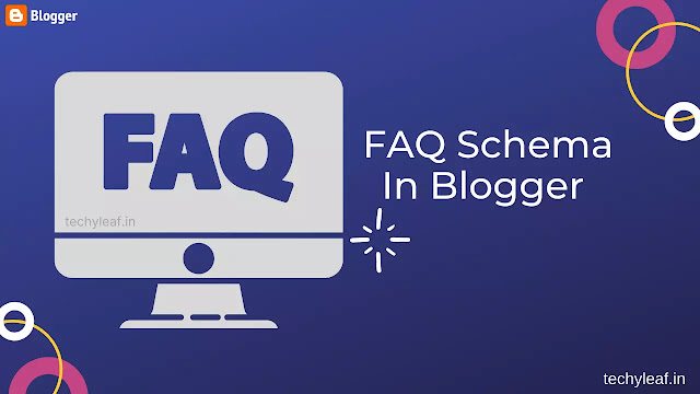 How to Add FAQ schema in Blogger : Complete Guide
