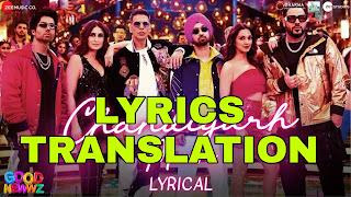 Chandigarh Mein Lyrics in English | With Translation | – Good Newwz | Badshah