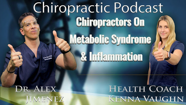 Dr. Alex Jimenez Podcast: Getting Deep Into Metabolic Syndrome | El Paso, TX Chiropractor