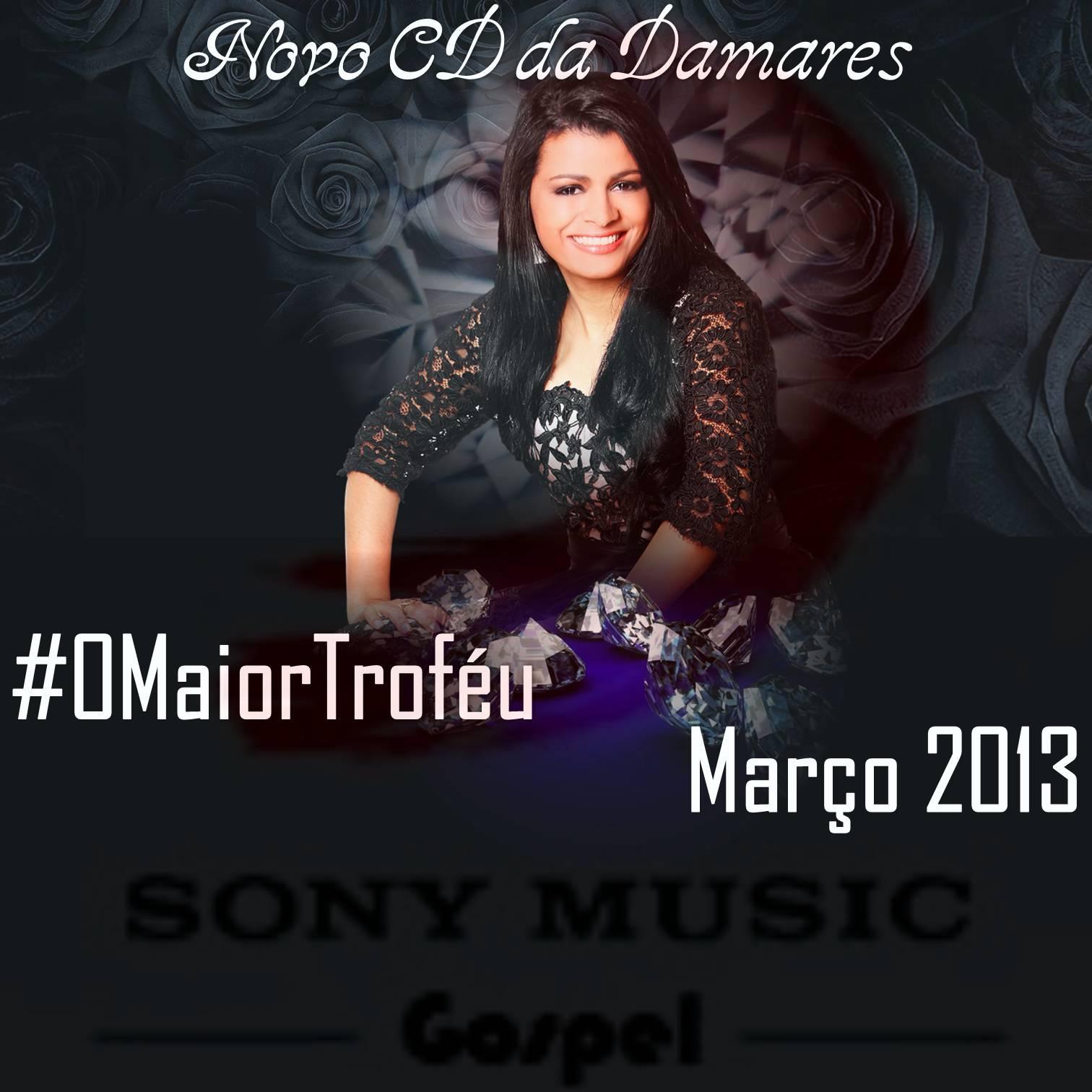 DAMARES BAIXAR PARA PLAYBACK CD O MAIOR TROFEU