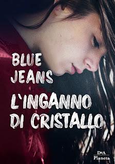 Blue Jeans L'inganno Di Cristallo