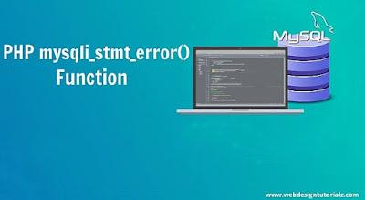 PHP mysqli_stmt_error() Function