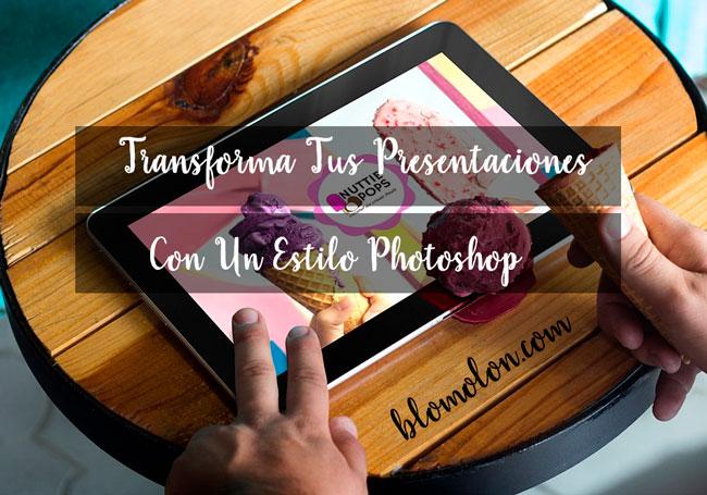 transforma_tus_presentaciones_con_un_estilo_photoshop