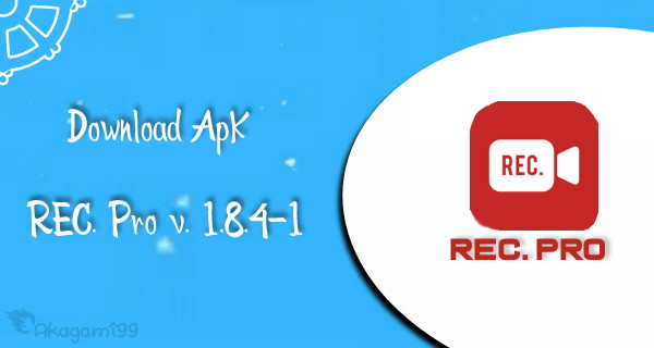 DownloadRe-Screen-Recorde-PRO-terbaru-v-1-8-4