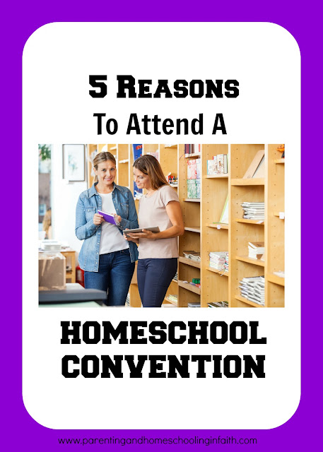 5 Reasons To Attend A Homeschool Convention