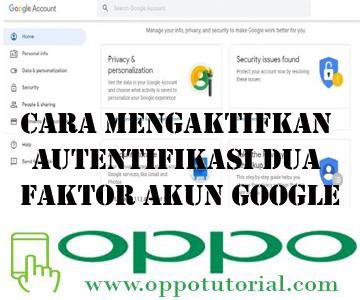 Cara Mengaktifkan Autentifikasi Dua Faktor Akun Google