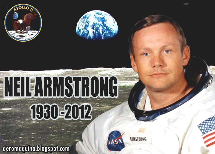Aeromáquina : Neil Armstrong el primer hombre en pisar la Luna ...