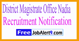 District Magistrate Office Nadia Recruitment Notification 2017 Last Date 14-07-2017