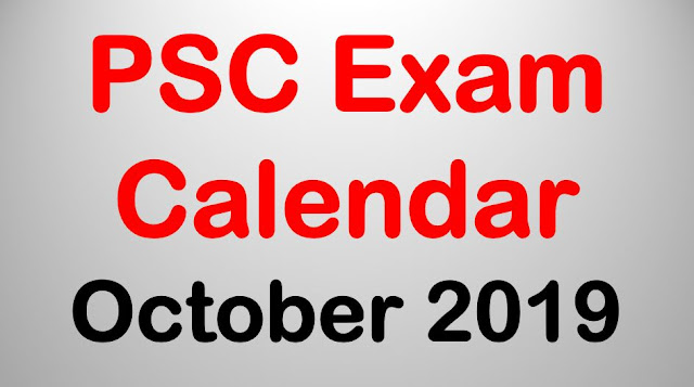 Kerala PSC Exam Calendar - October 2019