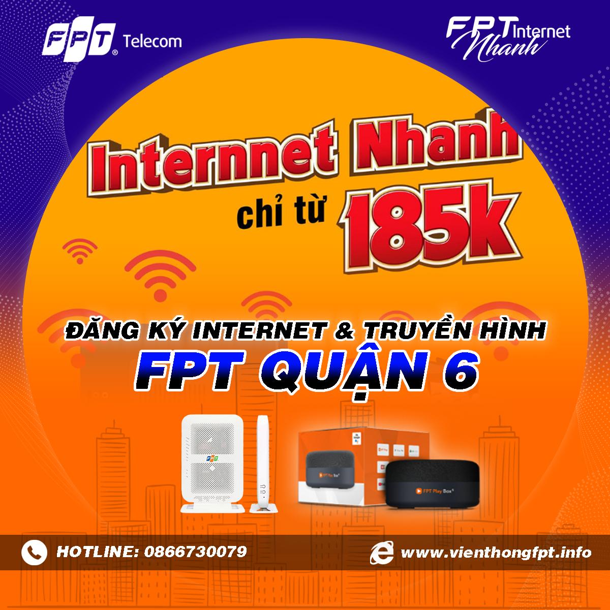 Chi nhánh FPT Chợ Lớn - FPT Quận 6 - Tổng đài lắp mạng Internet và Truyền hình FPT