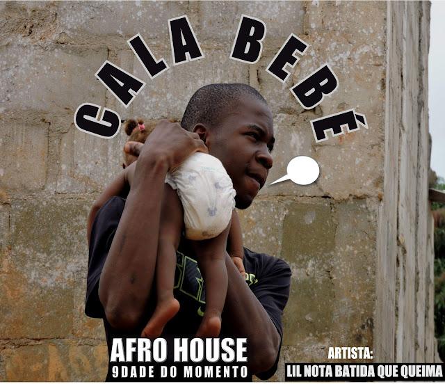 Downlaod Mp3 Lil Nota Batida Que Queima - Cala Bebé (Afro House) (Prod. Dikanza Beat)