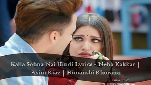 Kalla-Sohna-Nai-Hindi-Lyrics-Neha-Kakkar