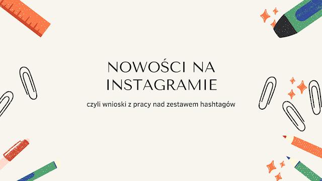 nowości na instagramie