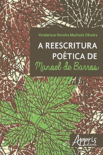A Reescritura poética de Manoel de Barros (Ciências da Linguagem)