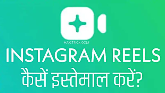 Use Reels on Instagram and Create Video in Hindi