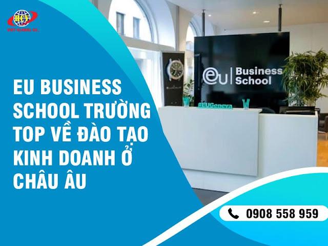 EU Business School – Trường Top về đào tạo Kinh doanh ở châu Âu