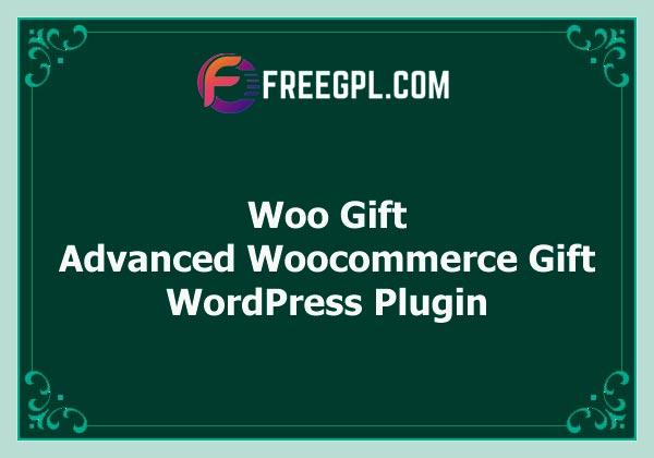 Woo Gift : Advanced Woocommerce Gift Plugin Free Download