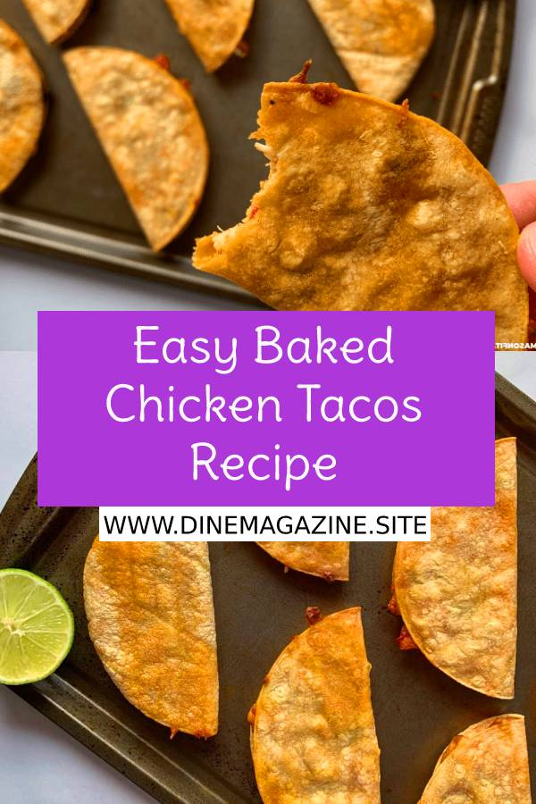 Easy Baked Chicken Tacos Recipe - Cooked chicken and other fillings stuffed inside corn tortillas and baked until crispy. Perfect for a quick meal or prepping in bulk. #easychickenrecipe #bakedchicken #chickentacos #tacos #chickenrecipe #appetizerrecipe #appetizers #maincourse #maindish #snack