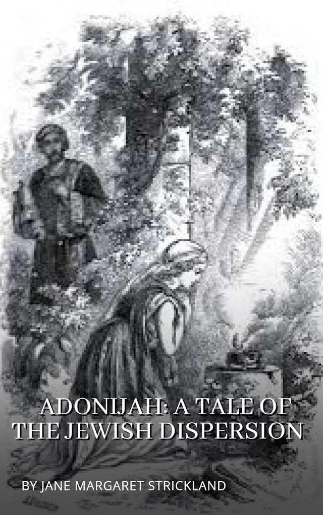 Adonijah: A Tale of the Jewish Dispersion.
