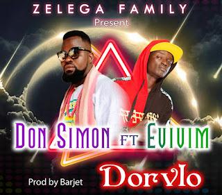 Don Simon - Dorvlo ft. Evivim (Prod. by Barjet)
