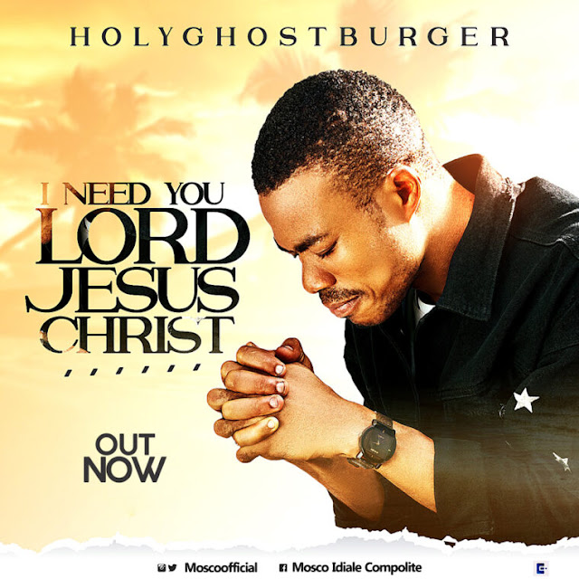 Audio: HolyGhostBurger - I Need You Lord Jesus Christ
