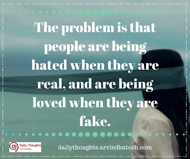 Daily Thought, Image, problem, people, being, hated, loved,