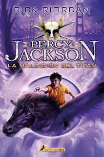 La maldición del titán | Percy Jackson #3 | Rick Riordan