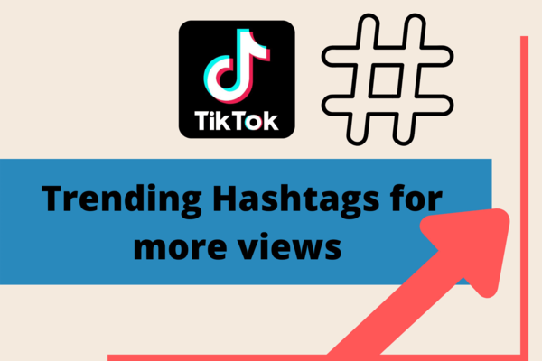 How to Find Trending Hashtags on TikTok