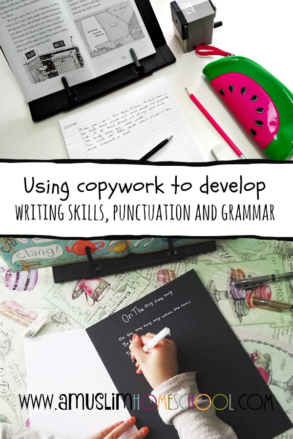 Using copywork to develop writting skills, punctuation and grammar in homeschool