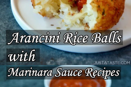 Arancini (Rice Balls) with Marinara Sauce Recipes