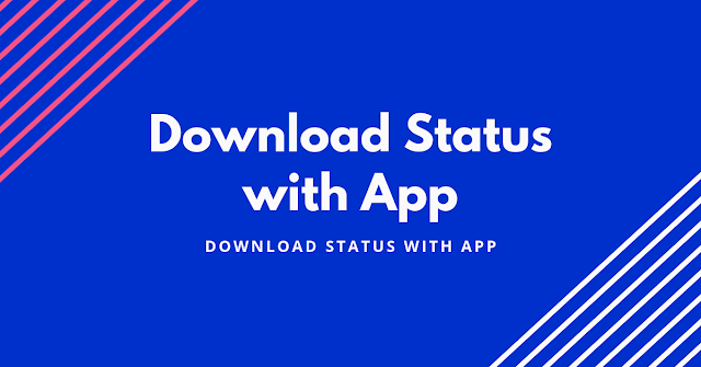 Download Status with App
