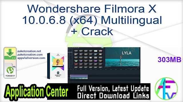 Wondershare Filmora X 10.0.6.8 (x64) Multilingual + Crack
