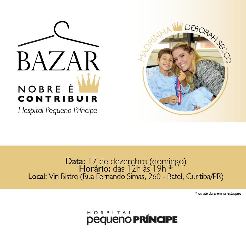 HOSPITAL PEQUENO PRÍNCIPE PROMOVE 1º BAZAR NOBRE É CONTRIBUIR
