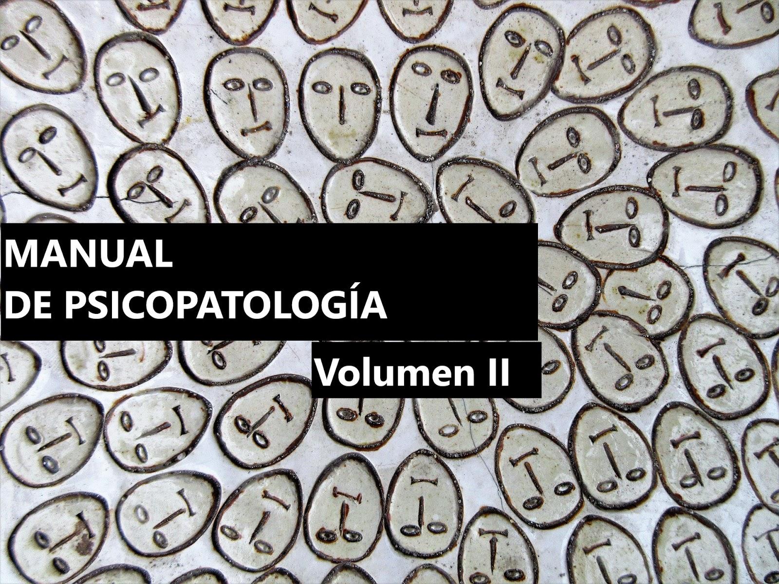 Amparo Belloch, MANUAL DE PSICOPATOLOGÍA, Volumen II