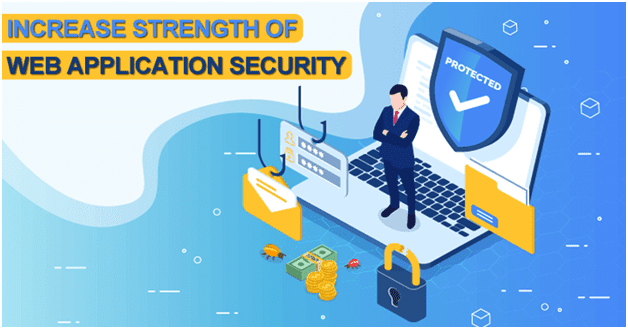 Ways to Increase Strength Of Web Application Security