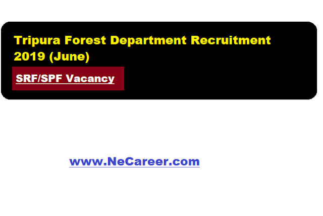 Tripura Forest Department Recruitment 2019 (June)