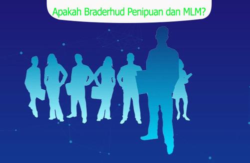 Apakah Braderhud Penipuan dan MLM? Simak Baik-baik Berikut ini!