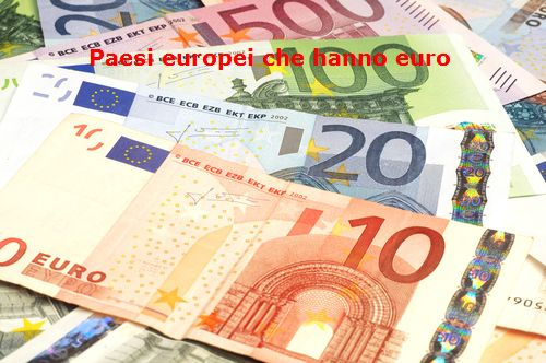 Paesi europei che hanno l'euro