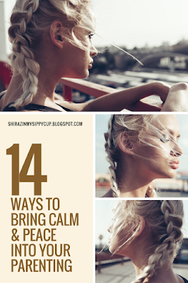 14 Ways to Bring Calm & Peace Into Your Parenting