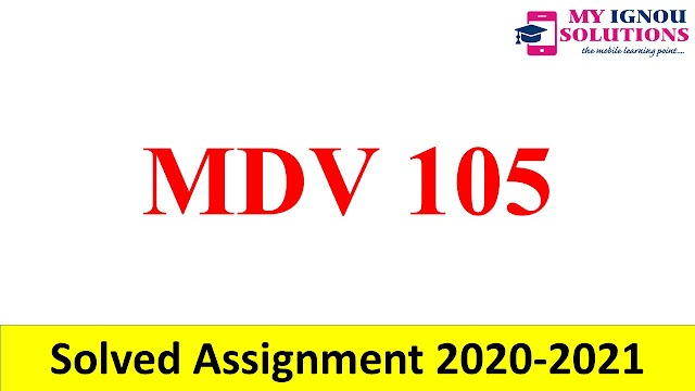 MDV 105  Solved Assignment 2020-21