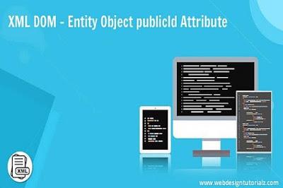 XML DOM - Entity Object publicId Attribute