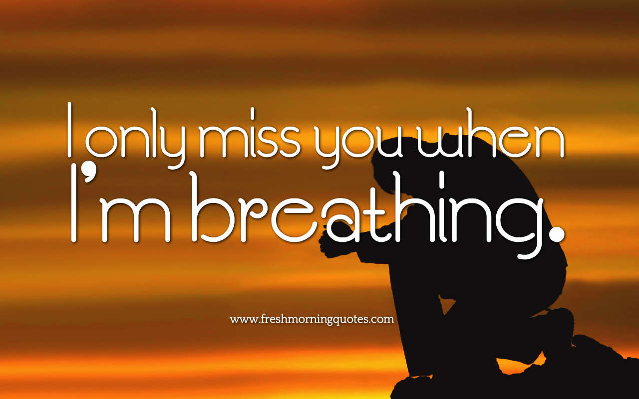 i only miss you images quotes