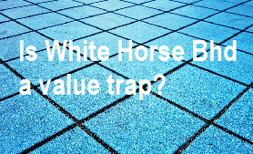 Is White Horse a value trap?